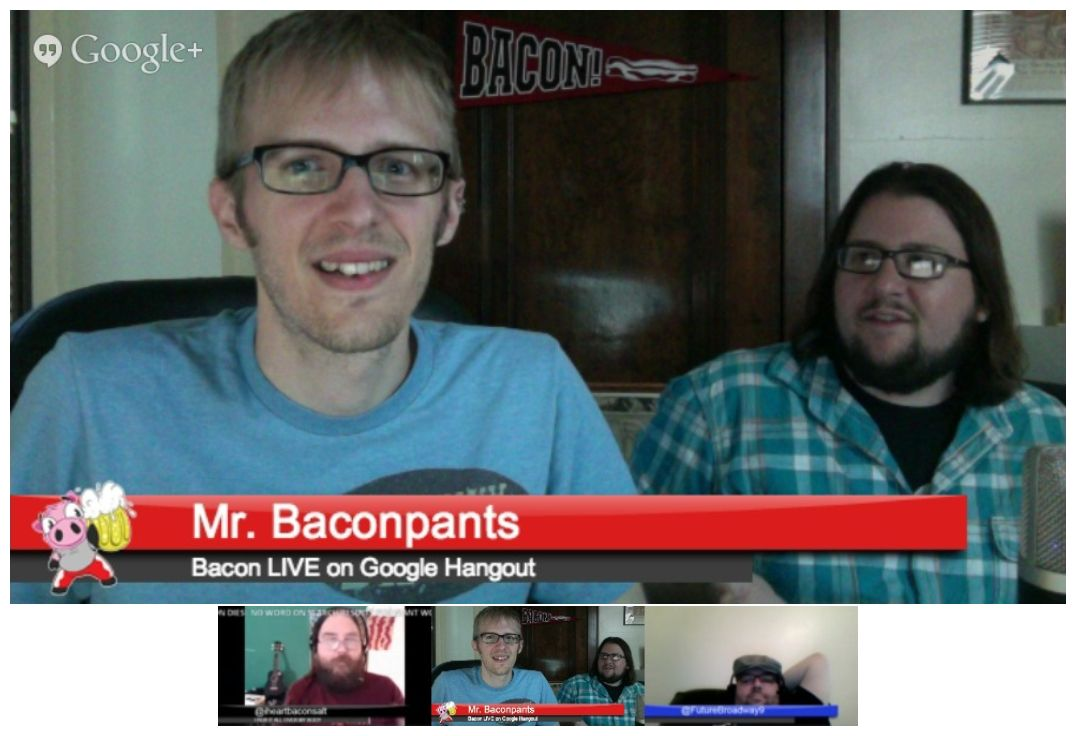Bacon LIVE Hangout 006: Bacon and Beer Festivals, media exploitation, and the Royal Baby!